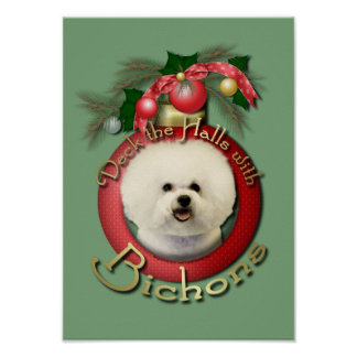 Christmas - Deck the Halls - Bichons Posters