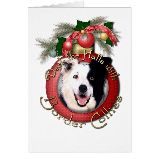 Christmas - Deck the Halls - Border Collies Card