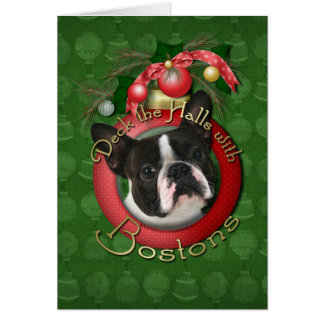 Christmas - Deck the Halls - Bostons Greeting Cards