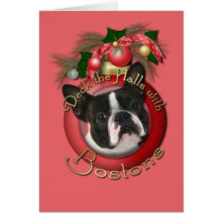 Christmas - Deck the Halls - Bostons Greeting Card
