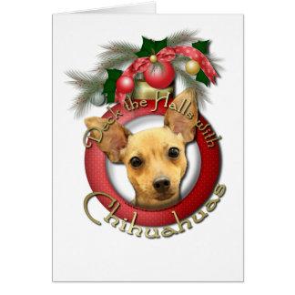 Christmas - Deck the Halls - Chihuahuas - Daisy Card