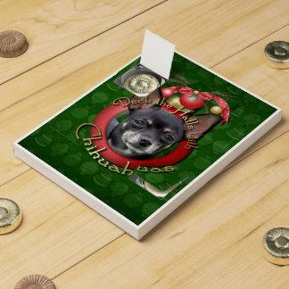 Christmas - Deck the Halls - Chihuahuas - Isabella Countdown Calendars