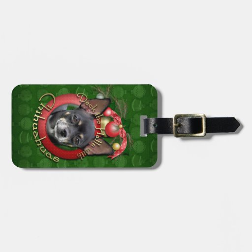 Christmas - Deck the Halls - Chihuahuas - Isabella Travel Bag Tags