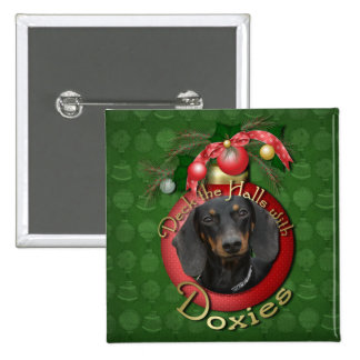 Christmas - Deck the Halls - Doxies - Winston Pinback Button