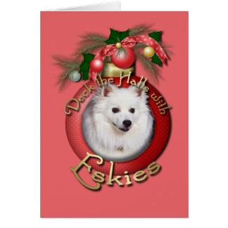Christmas - Deck the Halls - Eskies Card