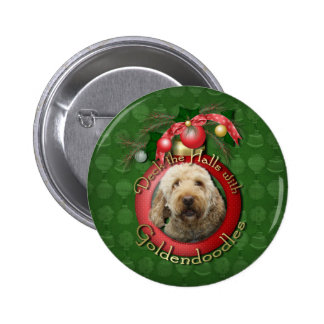 Christmas - Deck the Halls - Goldendoodles Pinback Buttons
