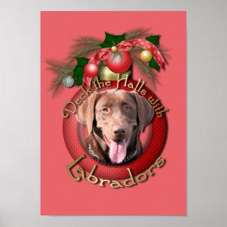 Christmas - Deck the Halls - Labradors - Chocolate Poster