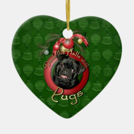 Christmas - Deck the Halls - Pugs - Ruffy Christmas Ornament