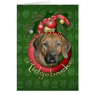 Christmas - Deck the Halls - Ridgebacks Greeting Card