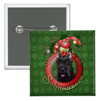 Christmas - Deck the Halls - Schnauzer Buttons