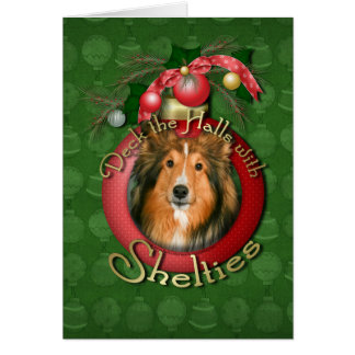 Christmas - Deck the Halls - Shelties Greeting Cards
