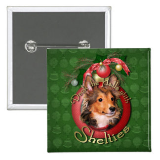 Christmas - Deck the Halls - Shelties - Cooper Pinback Button