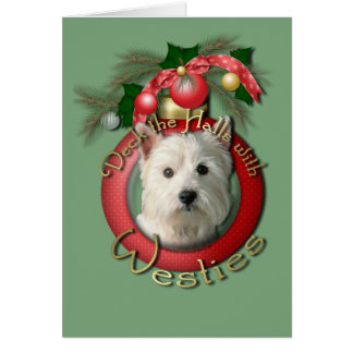 Christmas - Deck the Halls - Westies Card