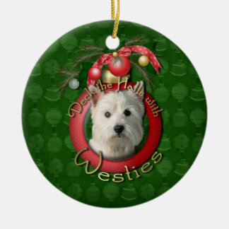 Christmas - Deck the Halls - Westies Ceramic Ornament
