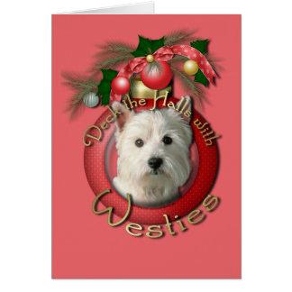 Christmas - Deck the Halls - Westies Greeting Card