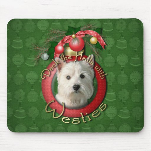 Christmas - Deck the Halls - Westies Mouse Pad