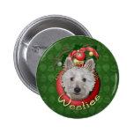 Christmas - Deck the Halls - Westies - Tank Pinback Buttons