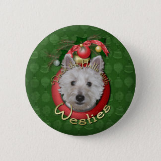 Christmas - Deck the Halls - Westies - Tank Pinback Button