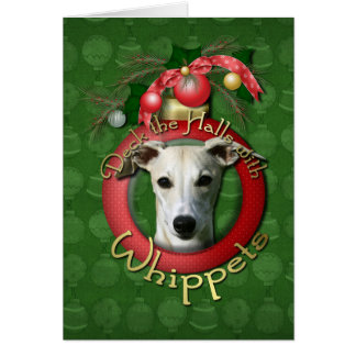 Christmas - Deck the Halls - Whippets Greeting Card