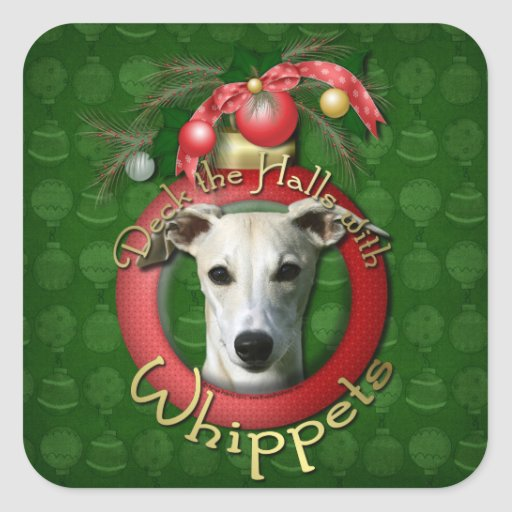 Christmas - Deck the Halls - Whippets Square Sticker