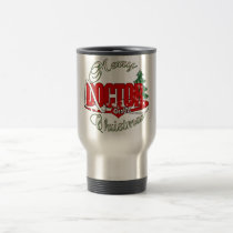CHRISTMAS DENTIST DOCTOR TRAVEL MUG