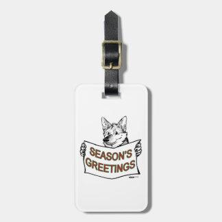 Christmas Dog:  Season's Greetings! Bag Tag