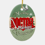 CHRISTMAS DR DOCTOR PHARMACY CHRISTMAS TREE ORNAMENTS