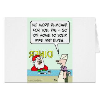 christmas drunk santa rumcake home wife elves greeting card