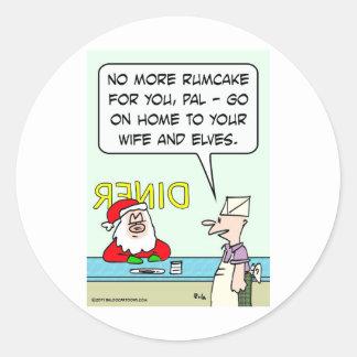 christmas drunk santa rumcake home wife elves classic round sticker