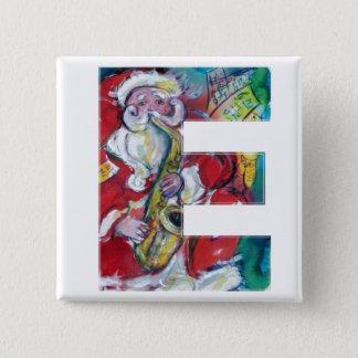 CHRISTMAS E LETTER /SANTA AND SAX MONOGRAM BUTTON