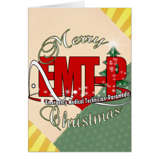 CHRISTMAS EMT-P Emergency Medical Tech Paramedic Card