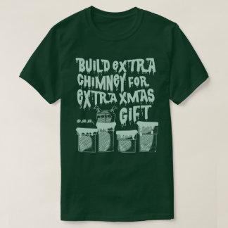 CHRISTMAS EXTRA CHIMNEY FOR SANTA T-Shirt