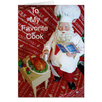 CHRISTMAS FOR MY FAV COOK / DISH GREETING CARD