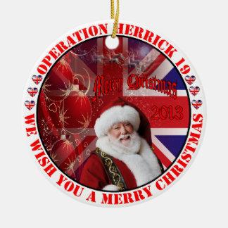 Christmas for operation Herrick 19 Ceramic Ornament