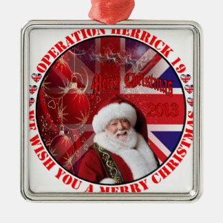 Christmas for operation Herrick 19 Metal Ornament