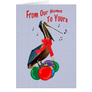 Christmas, From Our Home, Pelican Singing Greeting Card