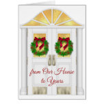 Christmas - From Our House to Yours - General Greeting Card