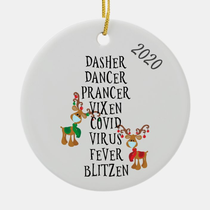 Christmas Funny Reindeer Names Covid 2020 Ceramic Ornament