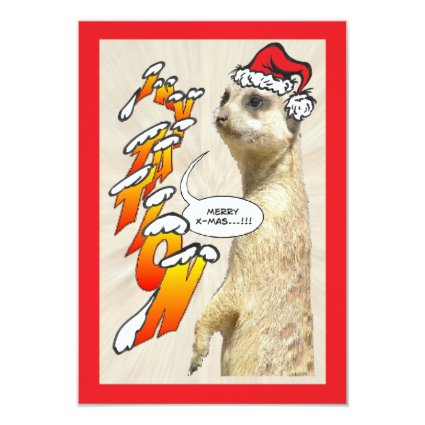 Christmas Furry Meerkat Invitation X-Mas