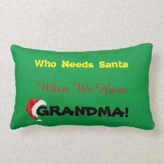 Christmas Grandma Is Santa Pillow