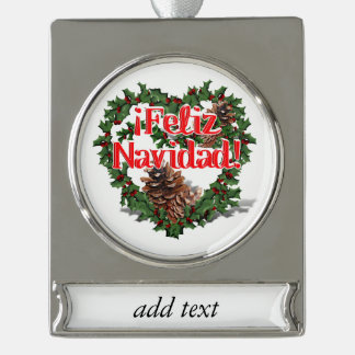Christmas Heart Wreath (Feliz Navidad) Silver Plated Banner Ornament