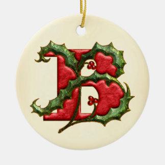Christmas Holly Monogram B Ceramic Ornament