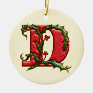 Christmas Holly Monogram D Ceramic Ornament