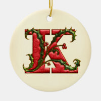 Christmas Holly Monogram K Ceramic Ornament
