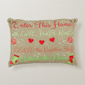 CHRISTMAS Home of Love, Peace, Kisses, Hugs Pillow