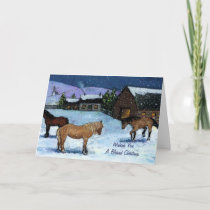 Christmas: Horses, Snow, Painting: Homestead, Farm Holiday Card