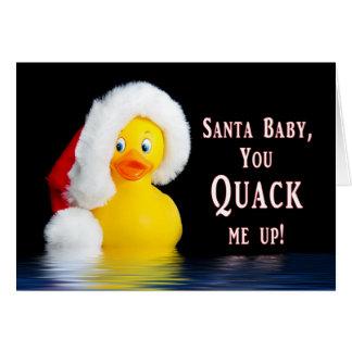 CHRISTMAS - Humor - Santa Baby - Quacks Me UP Card