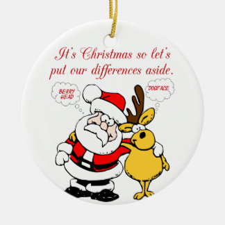 Christmas Humor: Stop Fighting & Reconcile Funny Ceramic Ornament