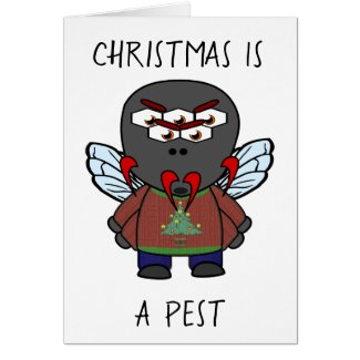 Christmas Is A Pest Housefly Card