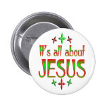 Christmas is about Jesus 2 Inch Round Button